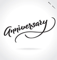 ANNIVERSARY hand lettering vector image vector image