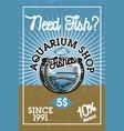 color vintage aquarium shop banner vector image