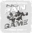 football tough no pain no game vector image vector image