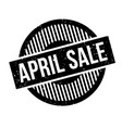 april sale rubber stamp vector image