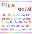 Little Dolly funny kid font vector image vector image