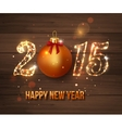 Happy New Year 2015 celebration concept on wooden vector image
