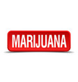 marijuana red 3d square button isolated on white vector image