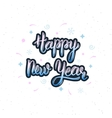 Happy New Year handmade inscription with vector image