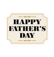 happy fathers day placard black gold vector image