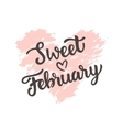 Sweet February hand drawn brush lettering vector image