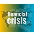 financial crisis concept - business touching vector image vector image