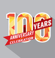 100th Years Anniversary Celebration Design vector image