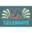 Lets Celebration Invitation Background Party Time vector image