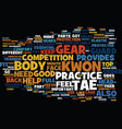 The most common tae kwon do gear text background vector image