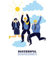 success businessmen poster vector image