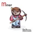 Alphabet professions Owl Letter M - Miner vector image