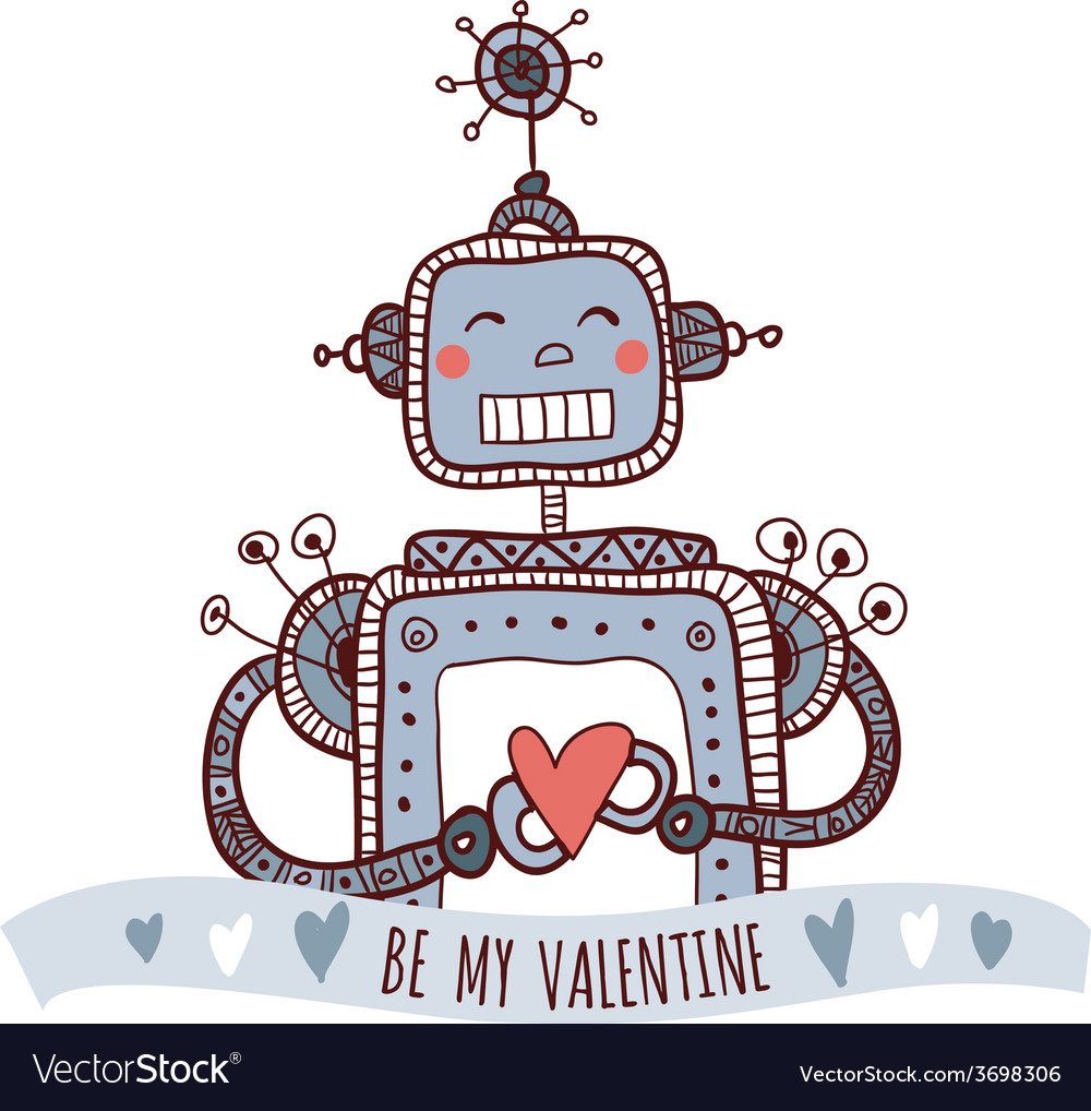Robot with heart be my valentine vector