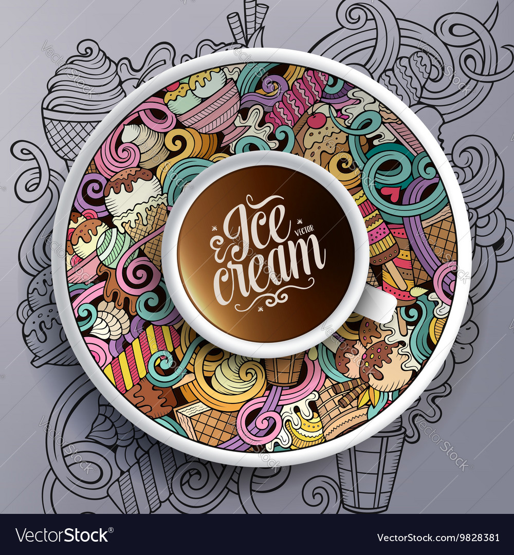 Cup of coffee and hand drawn ice cream theme vector
