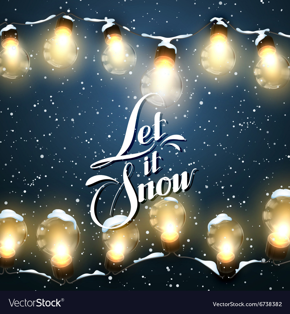 Let it snow christmas lights vector