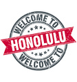welcome to Honolulu red round vintage stamp vector image