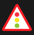 traffic signal ahead sign flat icon vector image