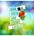Farm Fresh And Grown Locally vector image