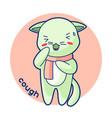 cough sick cute kitten of kawaii cat vector image