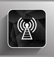 Antenna icon tower radio mast signal antenna vector image