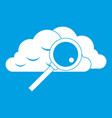 cloud with magnifying glass icon white vector image