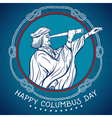 happy columbus day seafarer with telescope vector image
