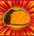 taco on pop art style background vector image