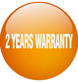 2 years warranty orange round gel isolated push vector image