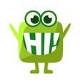 Green blob saying hi cute emoji character with vector image