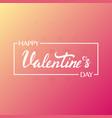 happy valentines day background modern vector image