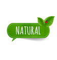 speech bubble with leaf vector image vector image
