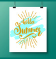 poster with a handwritten phrase-hello summer vector image