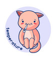 temperature sick cute kitten of vector image