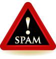 Spam warning sign vector image