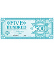Five hundred banknote vector image vector image