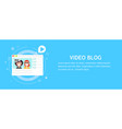 video blog page vector image