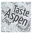 aspen nightlife taste festival Word Cloud Concept vector image