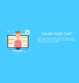 online video chat with man vector image