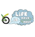 Lettering Life is movement Words on dust cloud vector image