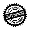 happy birthday rubber stamp vector image vector image