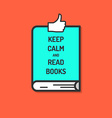 Keep Calm and Read Books Poster vector image