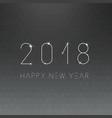 happy new 2018 year minimalistic card - blur vector image