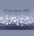 abstract bokeh lights on gray background vector image