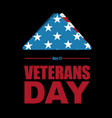 Veterans day usa flag symbol of mourning and vector image