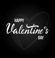 happy valentines day card with lettering vector image