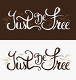 Just be free vector image