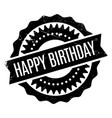happy birthday rubber stamp vector image