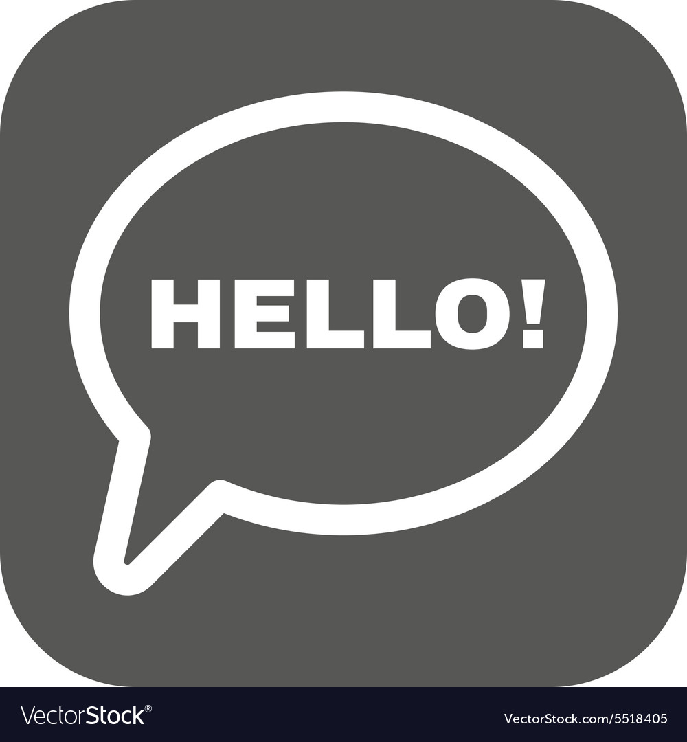 Hello icon greet and hi symbol flat vector