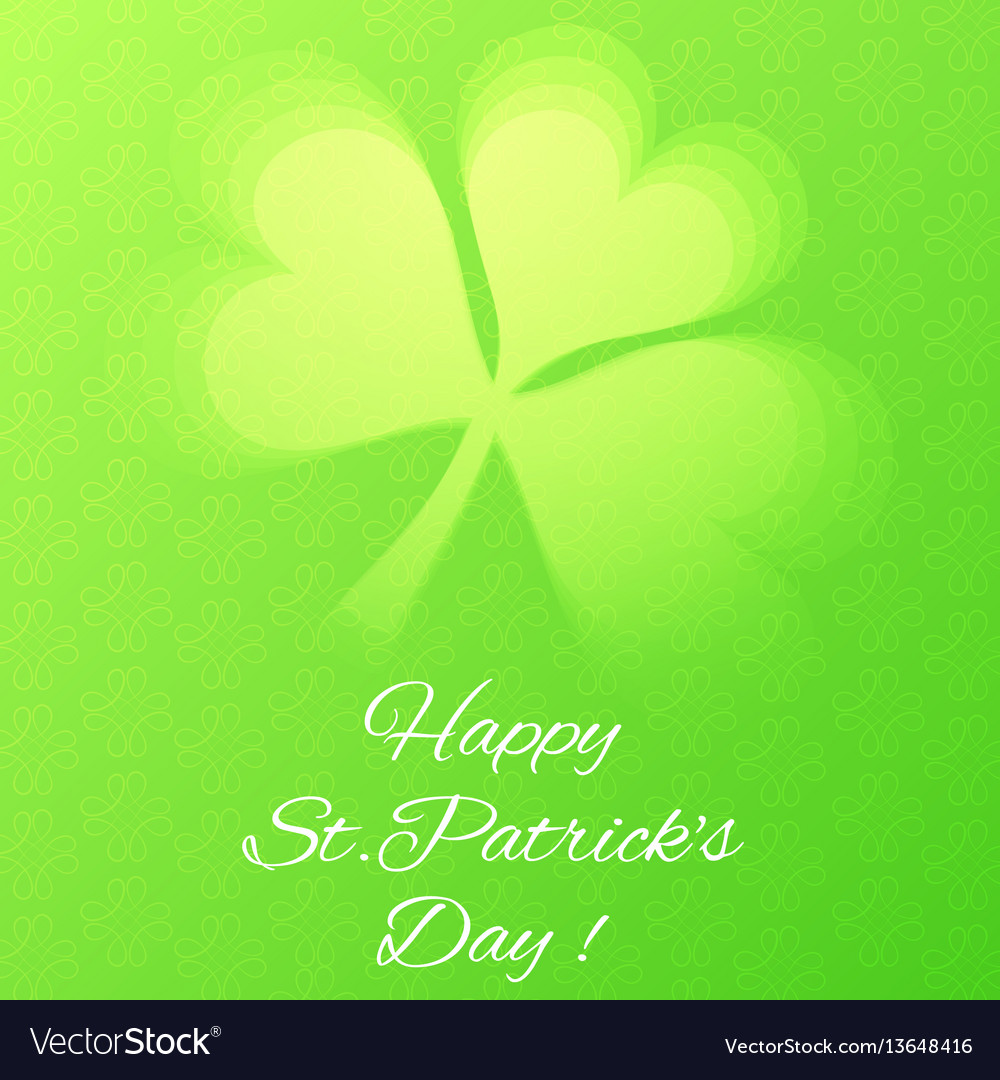 Card with semi transparent shamrock leaf vector