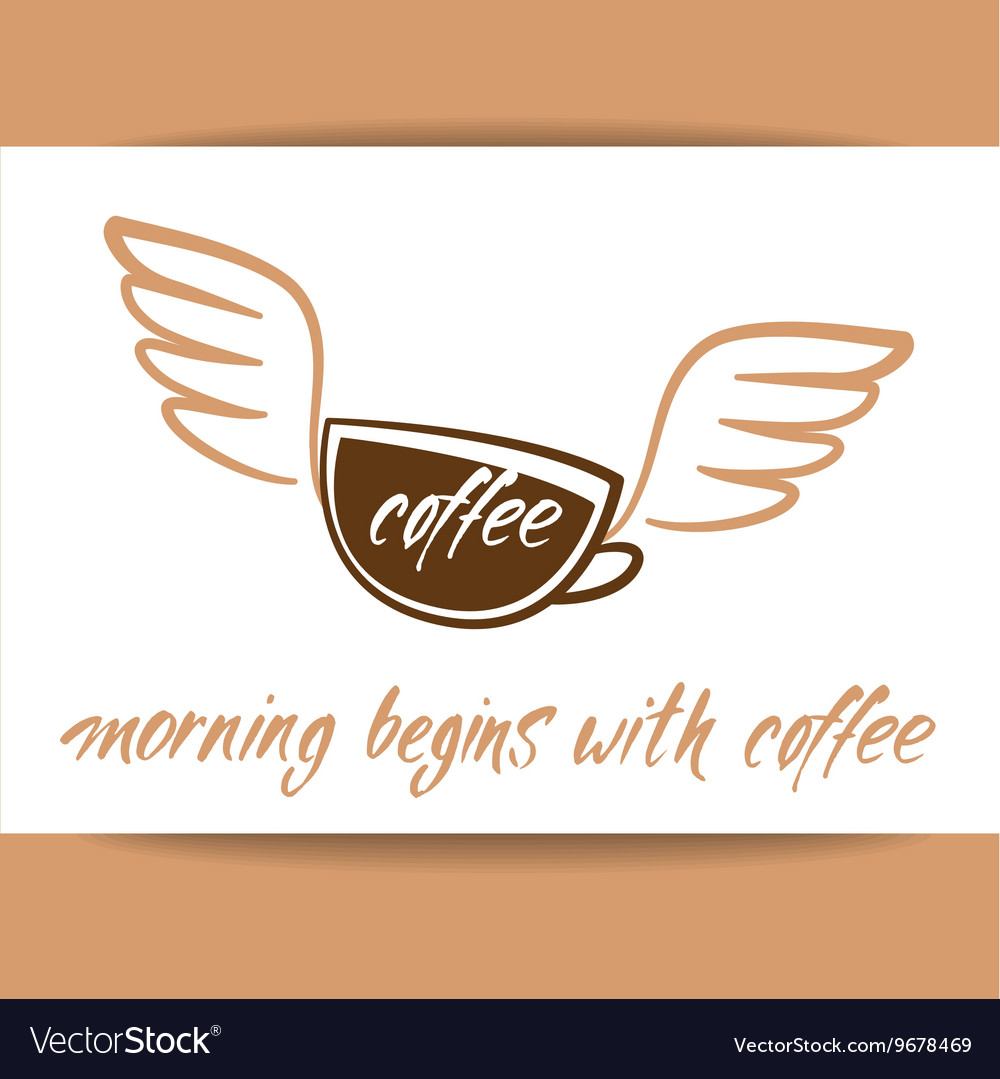 Morning begins with coffee cup vector